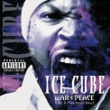 Ice Cube - War & Peace Vol. 2 (The Peace Disc) '2000
