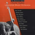 Charlie Haden - The Montreal Tapes:  Liberation Music Orchestra '1989