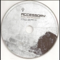 Accessory - More Than Machinery (CD1) '2008