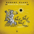 Robert Plant - Dreamland (15 tracks) '2002