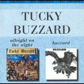 Tucky Buzzard - Allright On The Night / Buzzard '2000
