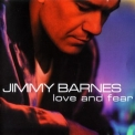 Jimmy Barnes - Love And Fear '1999