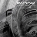 Underworld - Barbara Barbara, We Face A Shining Future '2016