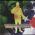Internal Bleeding - Driven To Conquer '1999