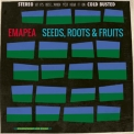 Emapea - Seeds, Roots & Fruits  '2016
