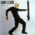 Tony Levin - Stick Man '2007