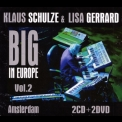 Klaus Schulze & Lisa Gerrard - Big In Europe Vol. 2 '2014