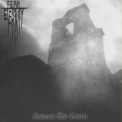 Fear Of Eternity - Toward The Castle '2005