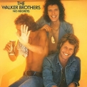 Walker Brothers, The - No Regrets (CD1) '1975
