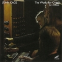 John Cage - The Works For Organ '2013