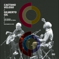 Caetano Veloso & Gilberto Gil - Two Friends, One Century Of Music (2CD) '2016