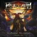 Metalium - Nothing To Undo - Chapter Six '2007