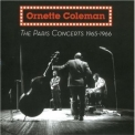 Ornette Coleman - The Paris Concerts 1965-1966 '2007