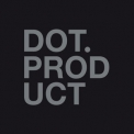 Dot Product - Dot Product '2016