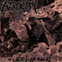 Atrocity - Let War Rage '2009