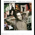 Robert Palmer - Addictions Volume 2 '1992