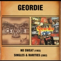 Geordie - No Sweat & Singles & Rariries '2005