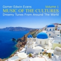 Gomer Edwin Evans - Music Of The Cultures, Volume 1 '2014