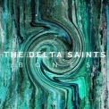 Delta Saints, The - Bones '2015