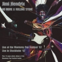 Jimi Hendrix Experience, The - No More A Rolling Stone Live At The Monterey Pop Festival '67] '2004