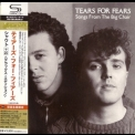 Tears For Fears - Songs From The Big Chair (2010 Deluxe Edition, Japan) '1985
