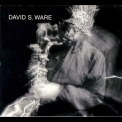 David S. Ware - Live In The Netherlands '1997