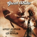 Great White - Great Zeppelin - A Tribute To Led Zeppelin '1996