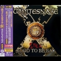 Whitesnake - Still Good To Be Bad (Japan Edition) '2008