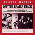 George Martin - Off The Beatle Track '1994