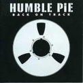Humble Pie - Back On Track '2002