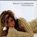 Kelly Clarkson - Thankful '2003