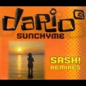 Dario G - Sunchyme (sash! Remixes) [CDS] '1997