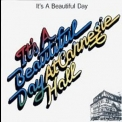 It's A Beautiful Day - It's A Beautiful Day At Carnegie Hall '1972
