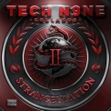 Tech N9ne - Collabos - Strangeulation Vol. II '2015