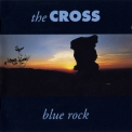 Cross, The - Blue Rock '1991