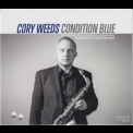 Cory Weeds - Condition Blue: The Music Of Jackie Mclean '2015
