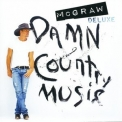 Tim Mcgraw - Damn Country Music (deluxe) '2015