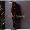 Pete Townshend - Psychoderelict (music Only) '1993