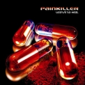 Painkiller - License To Heal '2008