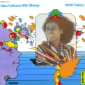 Alice Coltrane - World Galaxy (with Strings) '1971