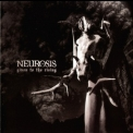 Neurosis - Given To The Rising '2007