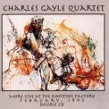 Charles Gayle - More Live At The Knitting Factory '1993