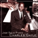 Charles Gayle - Jazz Solo Piano '2001