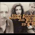 Ellery Eskelin With Andrea Parkins & Jim Black - Kulak 29 & 30 '1997