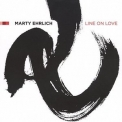 Marty Ehrlich - Line On Love '2003