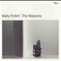Marty Ehrlich - The Welcome '1984