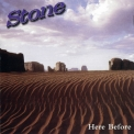 Stone - Here Before '1999