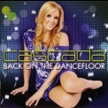 Cascada - Back On The Dancefloor '2012