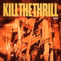 Kill The Thrill - Low '1997