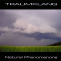 Traumklang - Natural Phenomenons '2006